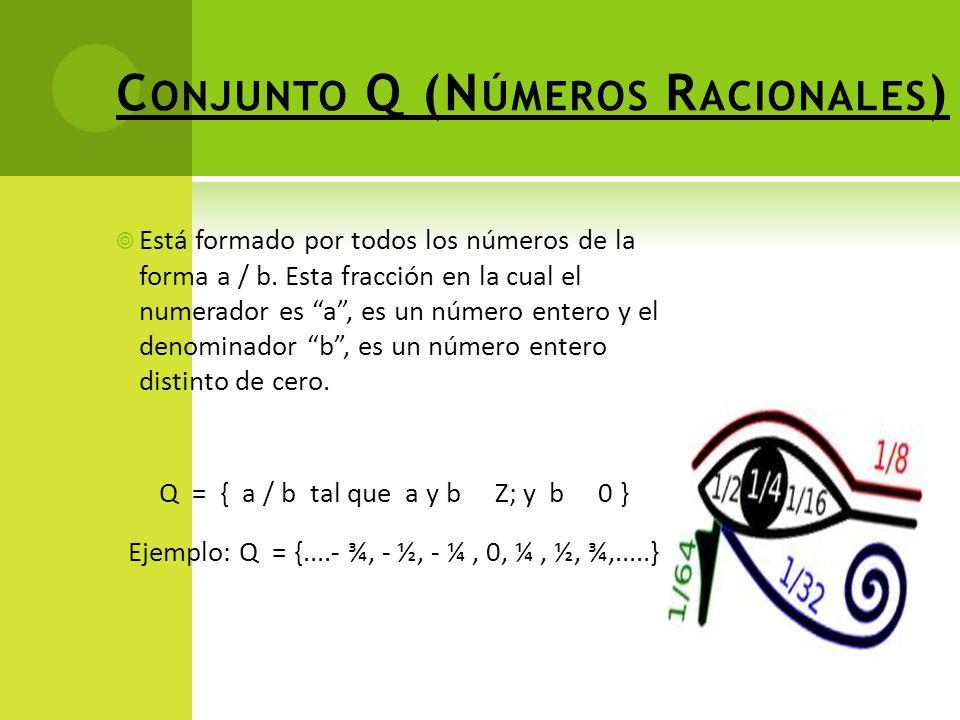 Conjunto Q (Números Racionales)