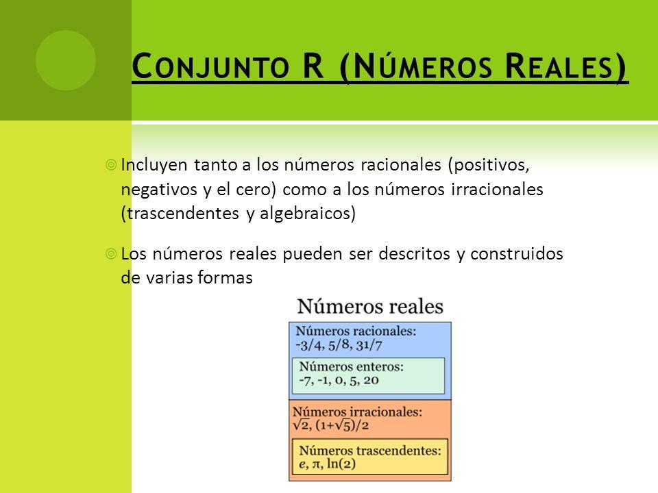 Conjunto R (Números Reales)
