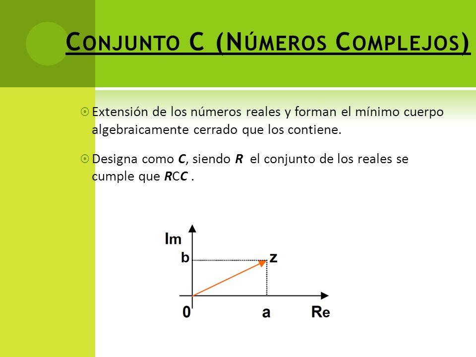 Conjunto C (Números Complejos)