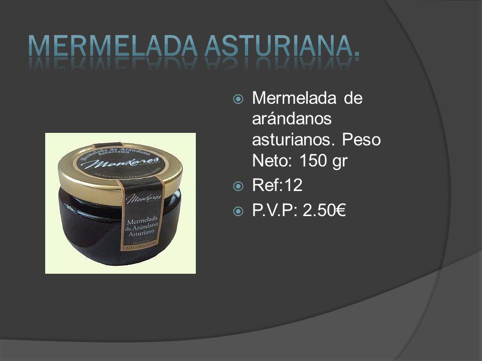 MERMELADA ASTURIANA. Mermelada de arándanos asturianos. Peso Neto: 150 gr Ref:12 P.V.P: 2.50€