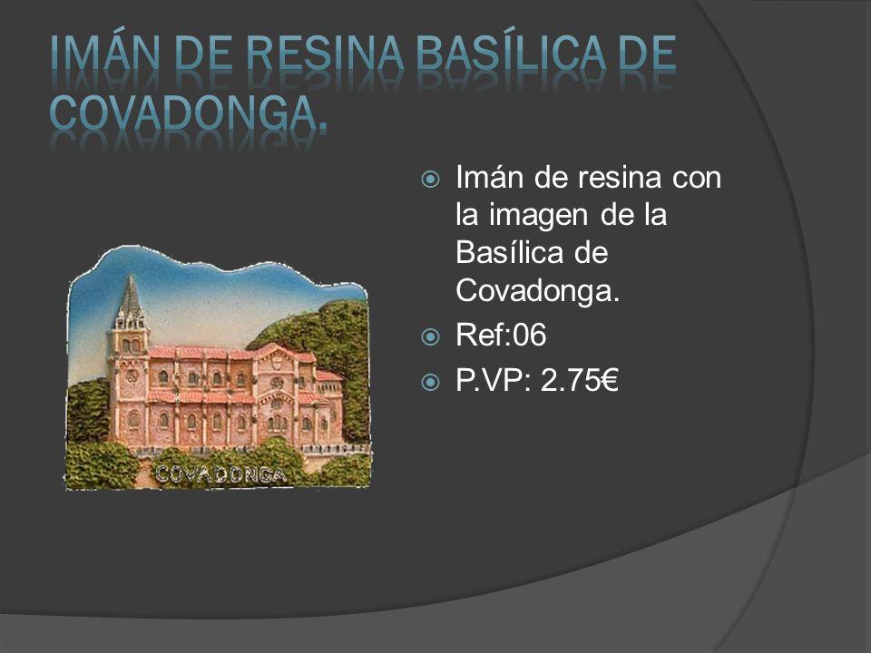 IMÁN DE RESINA BASÍLICA DE COVADONGA.