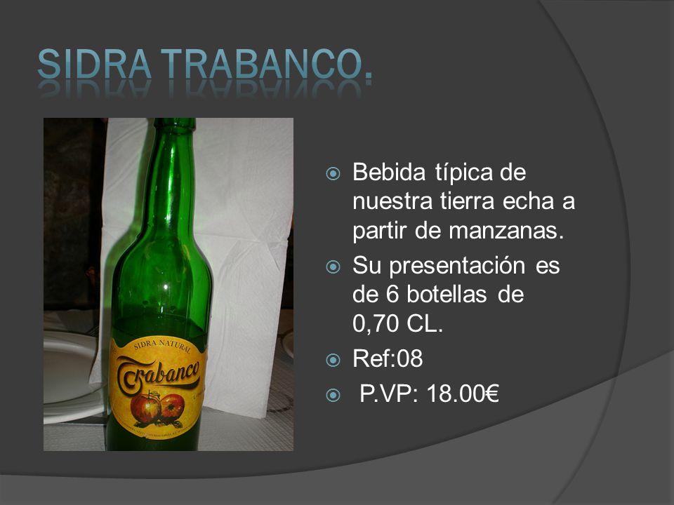 SIDRA TRABANCO. Bebida típica de nuestra tierra echa a partir de manzanas. Su presentación es de 6 botellas de 0,70 CL.