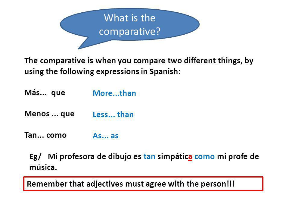 What is the comparative