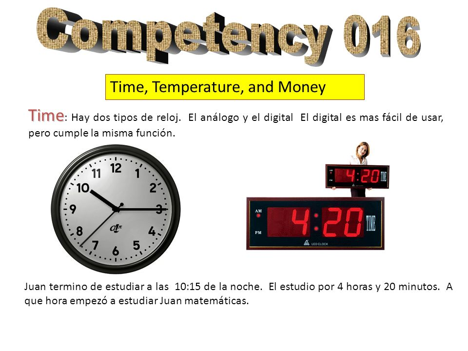 Competency 016 Time, Temperature, and Money.
