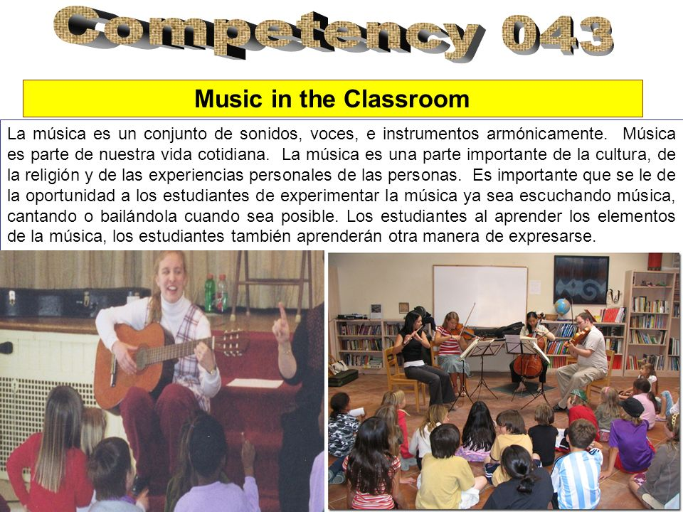 Competency 043 Music in the Classroom