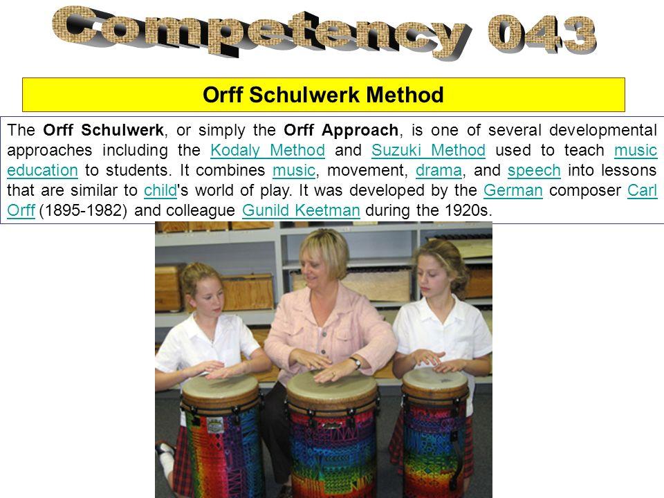 Competency 043 Orff Schulwerk Method
