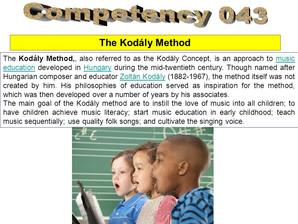 Competency 043 The Kodály Method