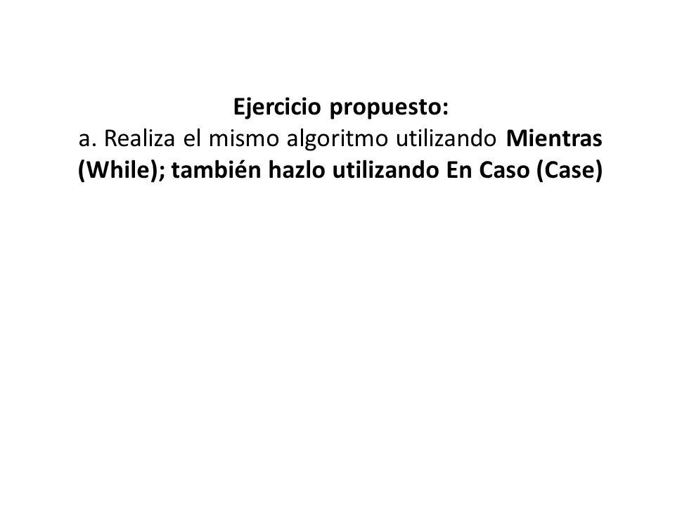 Ejercicio propuesto: a