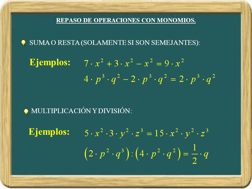 REPASO DE OPERACIONES CON MONOMIOS.