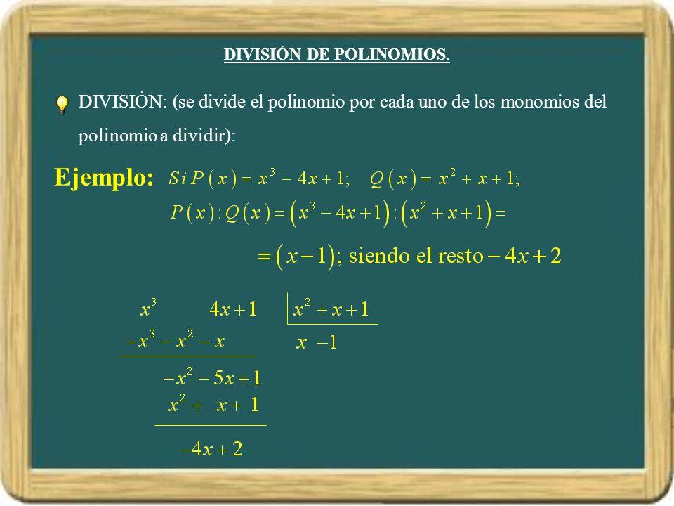 DIVISIÓN DE POLINOMIOS.