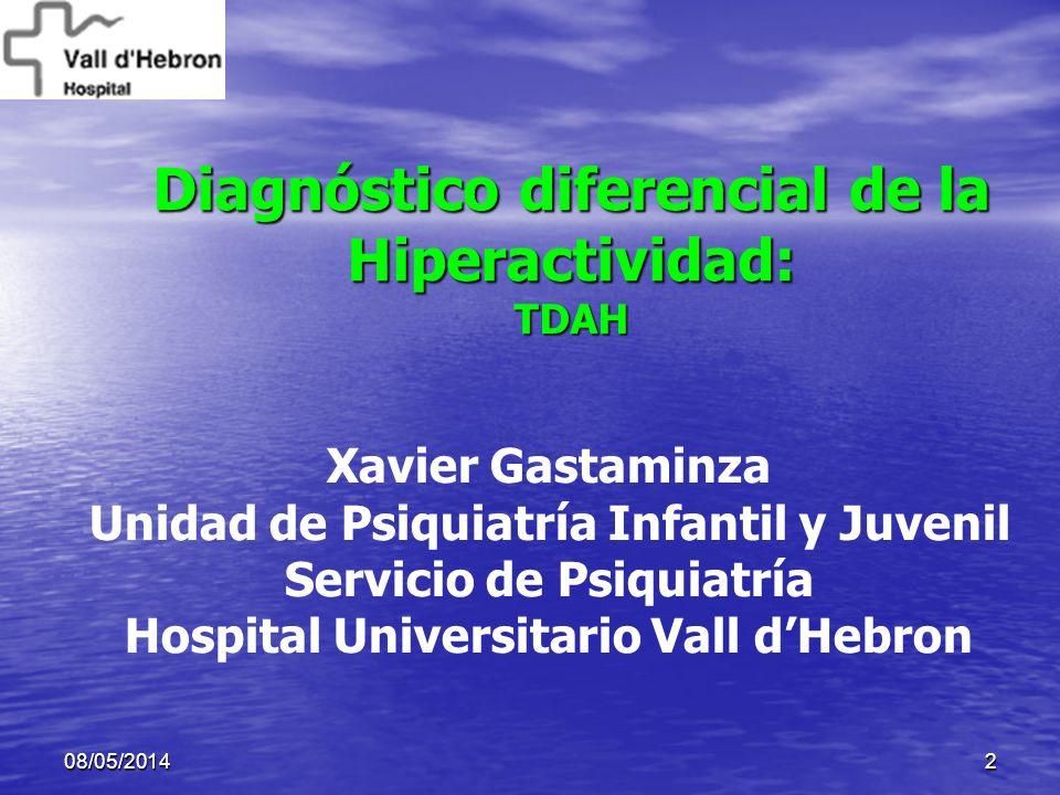 Diagnóstico diferencial de la Hiperactividad: TDAH