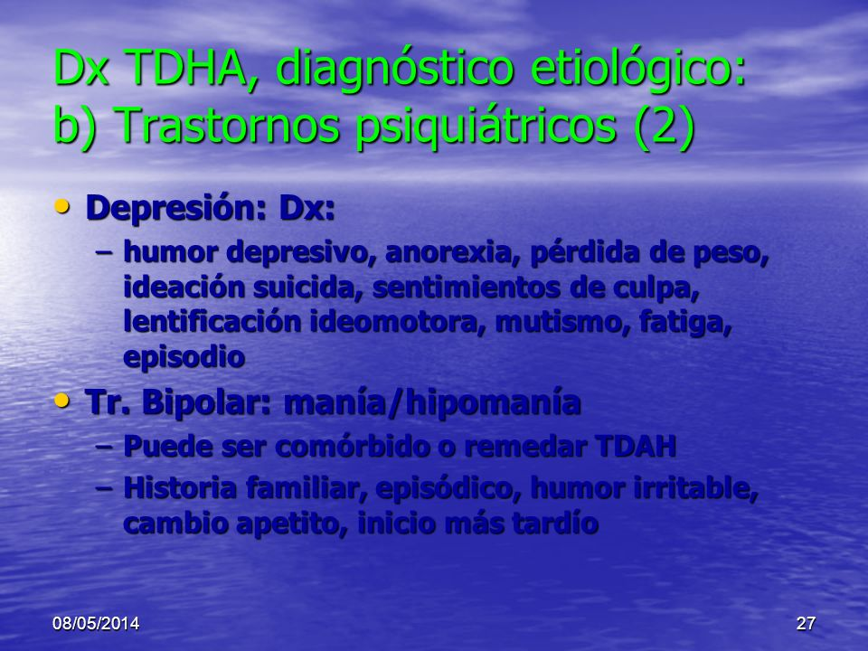 Dx TDHA, diagnóstico etiológico: b) Trastornos psiquiátricos (2)