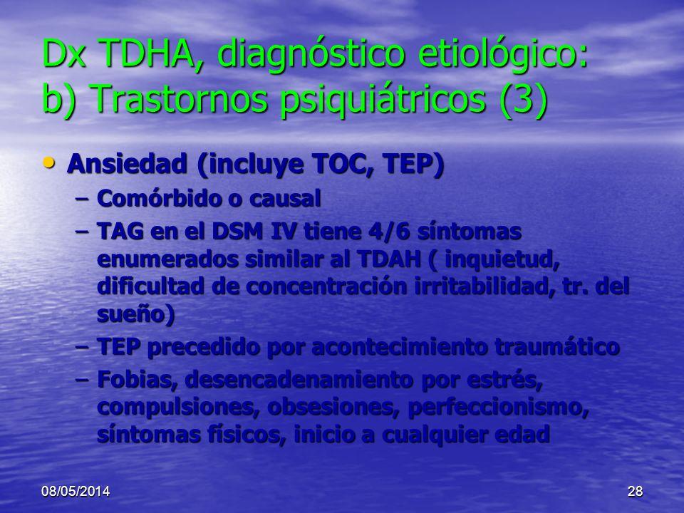 Dx TDHA, diagnóstico etiológico: b) Trastornos psiquiátricos (3)