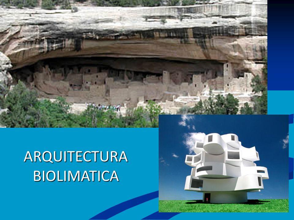 ARQUITECTURA BIOLIMATICA