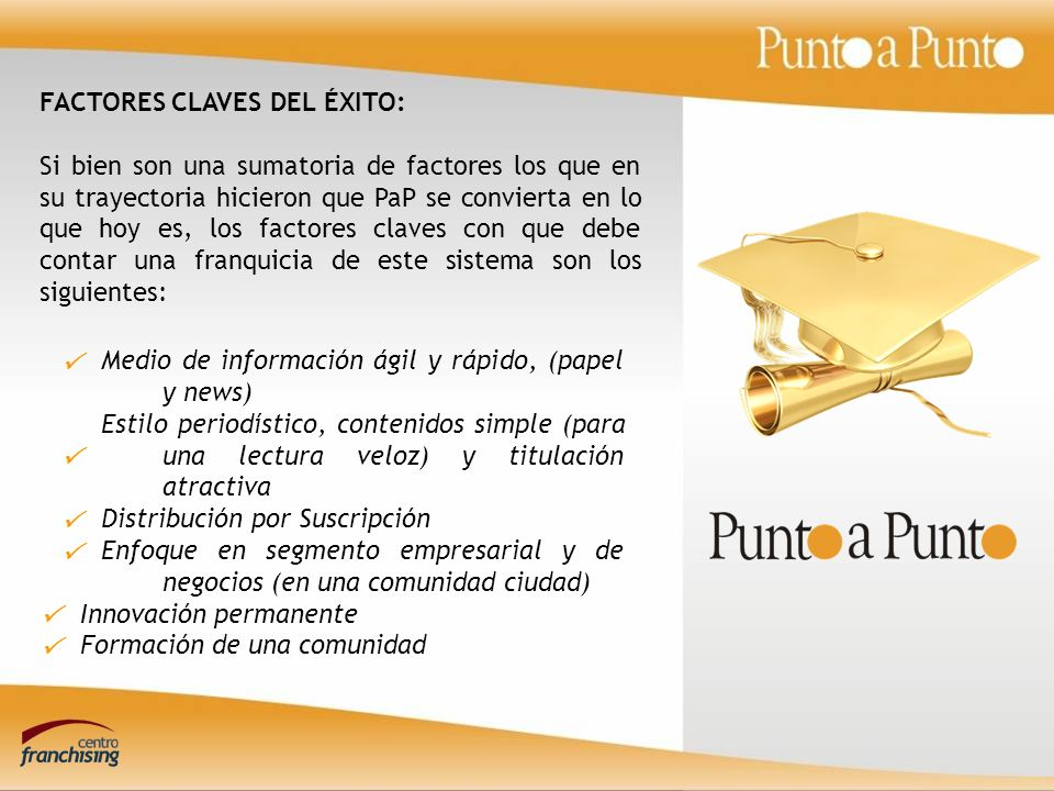 FACTORES CLAVES DEL ÉXITO: