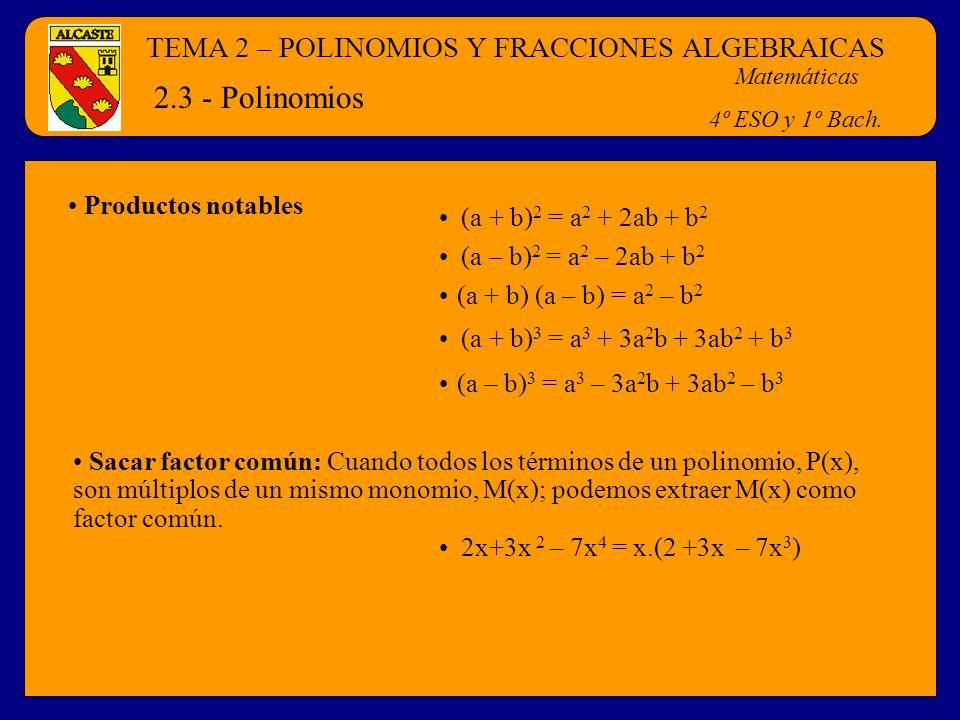 2.3 - Polinomios TEMA 2 – POLINOMIOS Y FRACCIONES ALGEBRAICAS