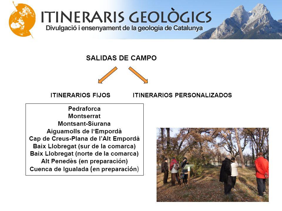 SALIDAS DE CAMPO ITINERARIOS FIJOS ITINERARIOS PERSONALIZADOS