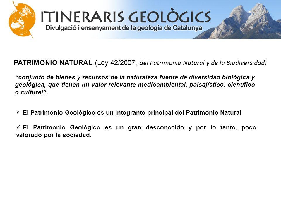 PATRIMONIO NATURAL (Ley 42/2007, del Patrimonio Natural y de la Biodiversidad)
