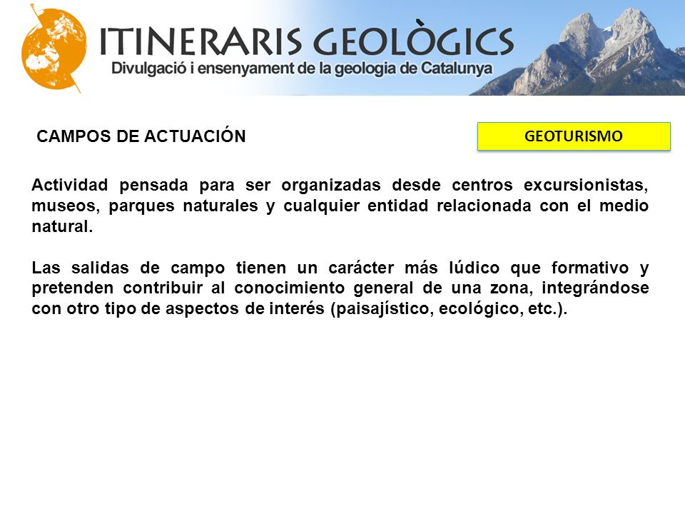 CAMPOS DE ACTUACIÓN GEOTURISMO.