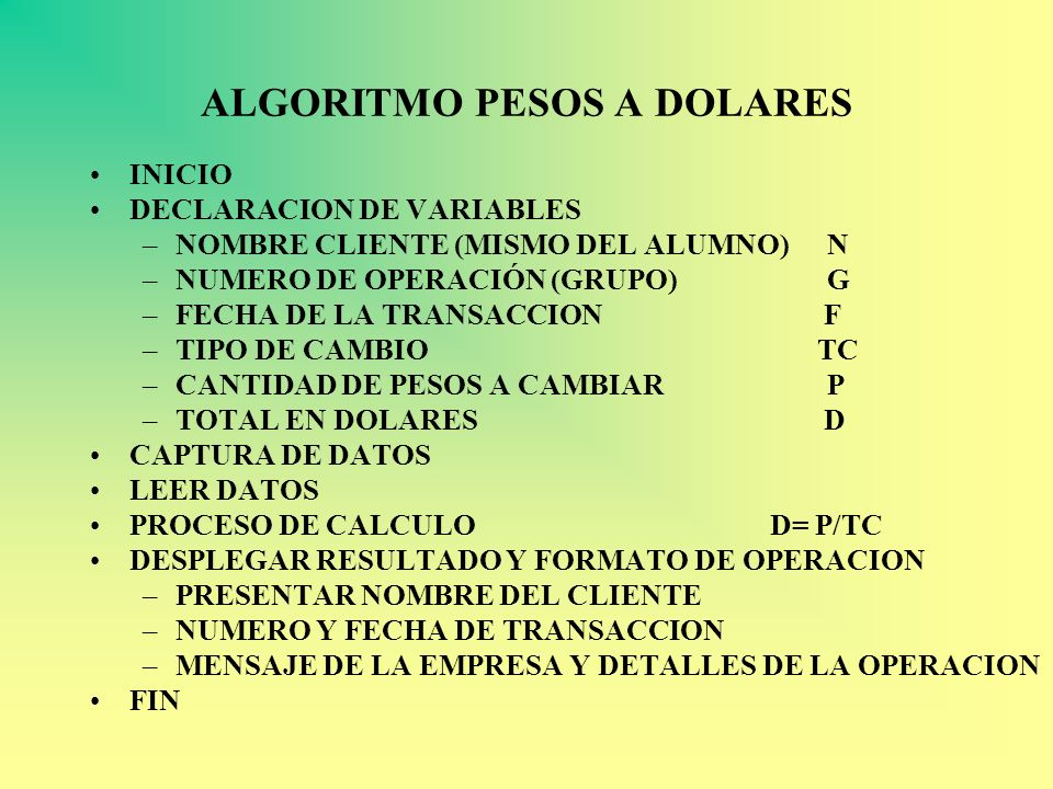 ALGORITMO PESOS A DOLARES