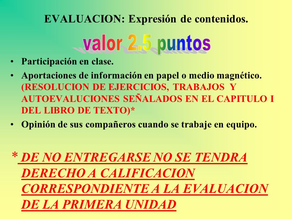 EVALUACION: Expresión de contenidos.