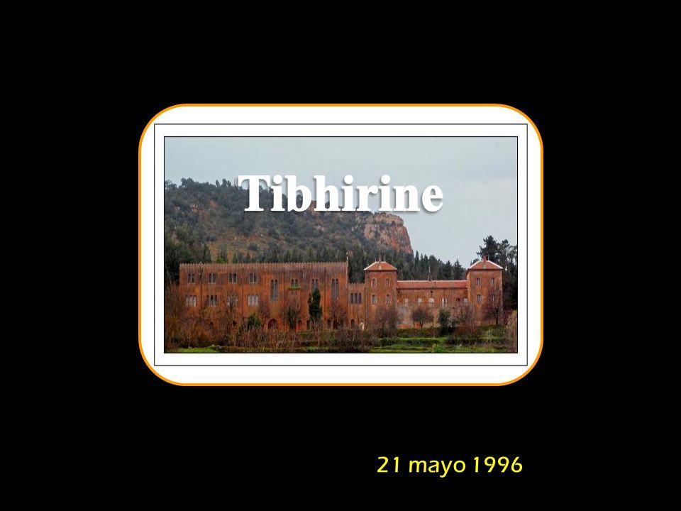 Tibhirine 21 mayo 1996