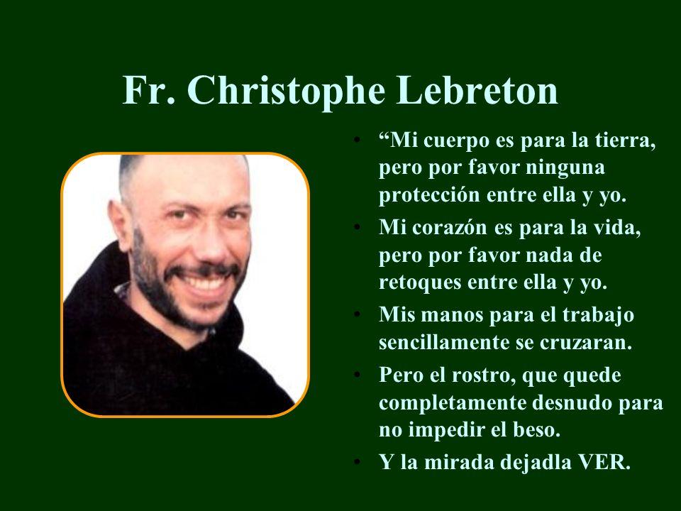 Fr. Christophe Lebreton