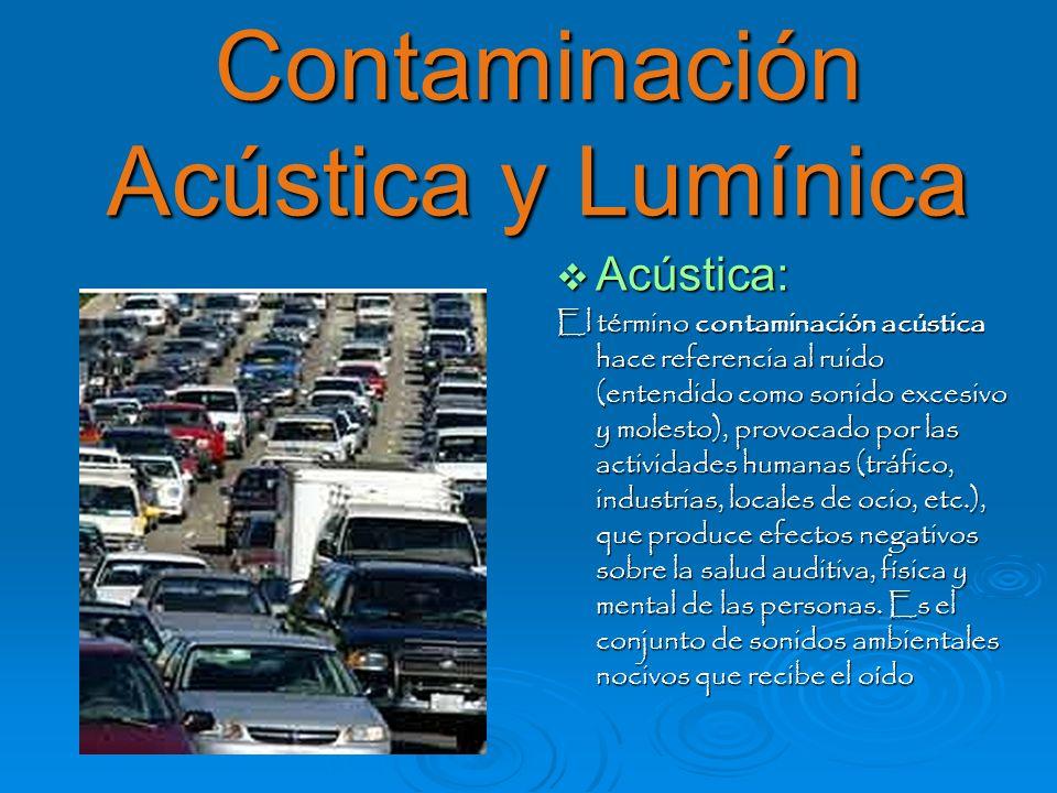 Contaminación Acústica y Lumínica
