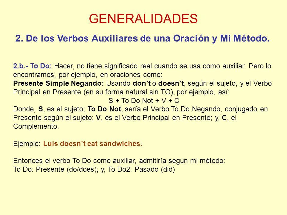 GENERALIDADES 2. De los Verbos Auxiliares de una Oración y Mi Método.