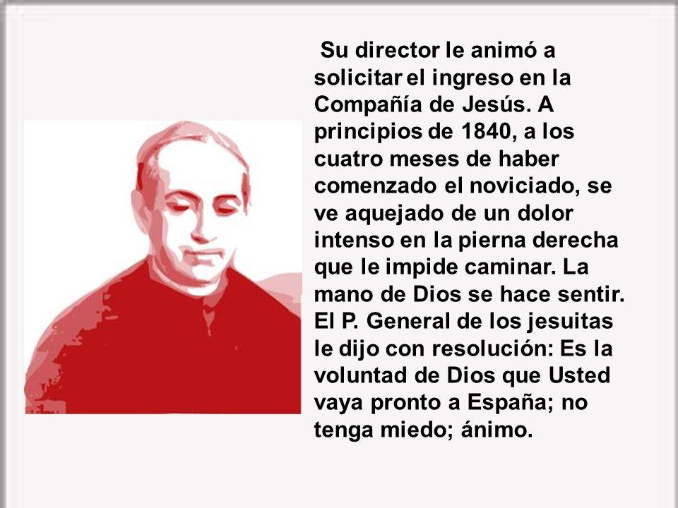 Su director le animó a solicitar el ingreso en la Compañía de Jesús