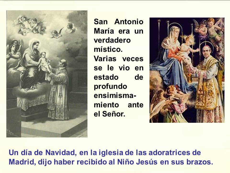 San Antonio María era un verdadero místico