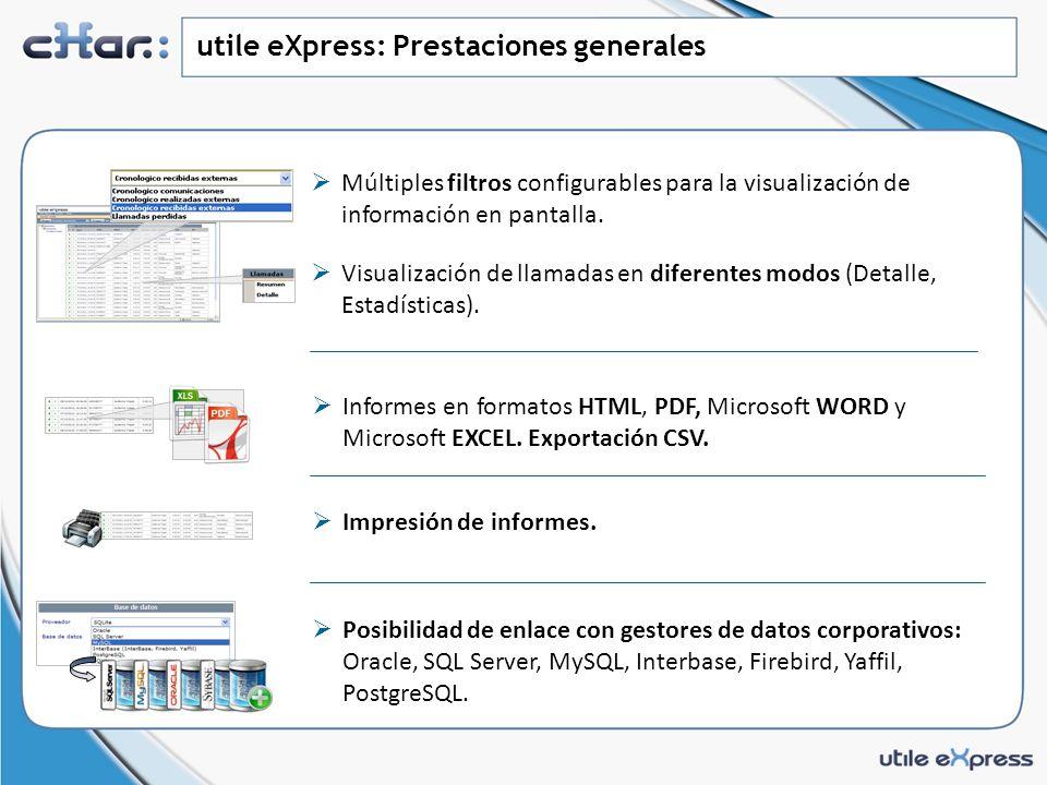 utile eXpress: Prestaciones generales
