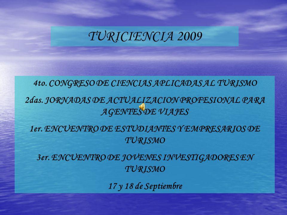 TURICIENCIA 2009 4to. CONGRESO DE CIENCIAS APLICADAS AL TURISMO
