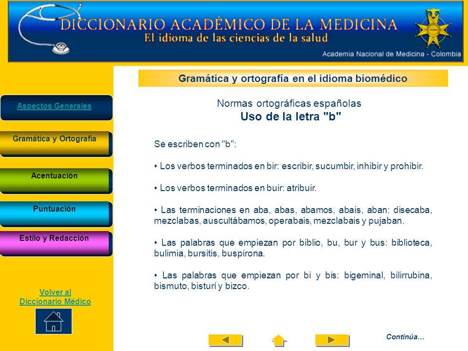 Uso de la letra b Gramática y ortografía en el idioma biomédico