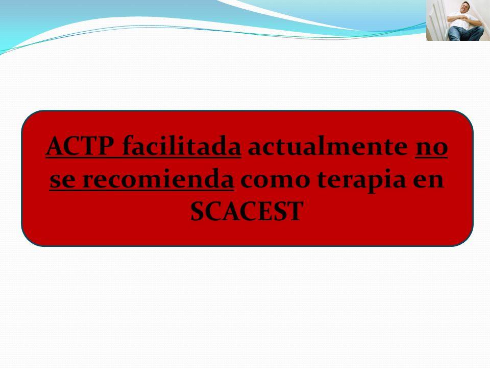ACTP facilitada actualmente no se recomienda como terapia en SCACEST