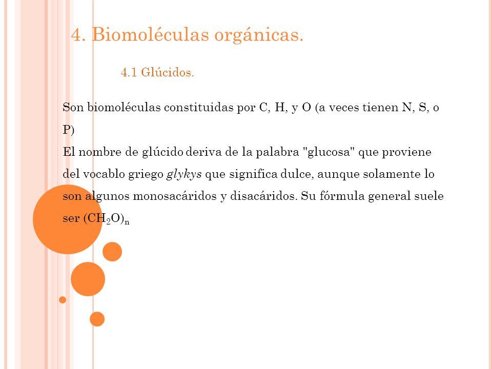 4. Biomoléculas orgánicas.