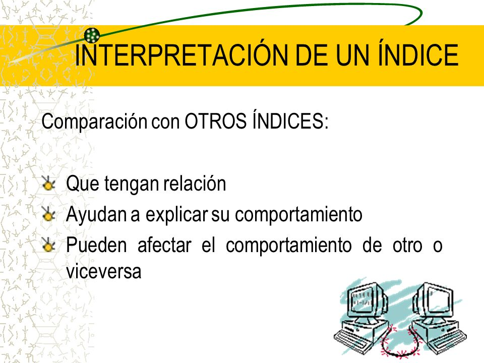 INTERPRETACIÓN DE UN ÍNDICE