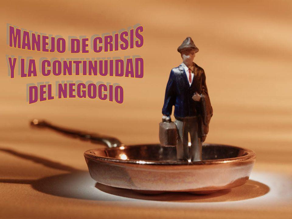 MANEJO DE CRISIS Y LA CONTINUIDAD DEL NEGOCIO