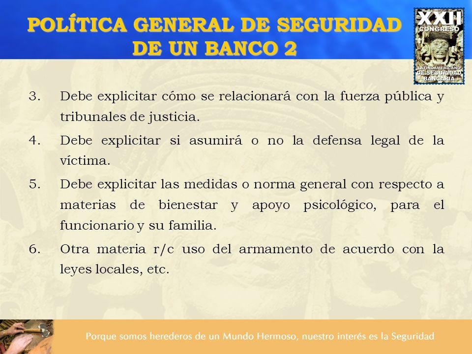 POLÍTICA GENERAL DE SEGURIDAD DE UN BANCO 2