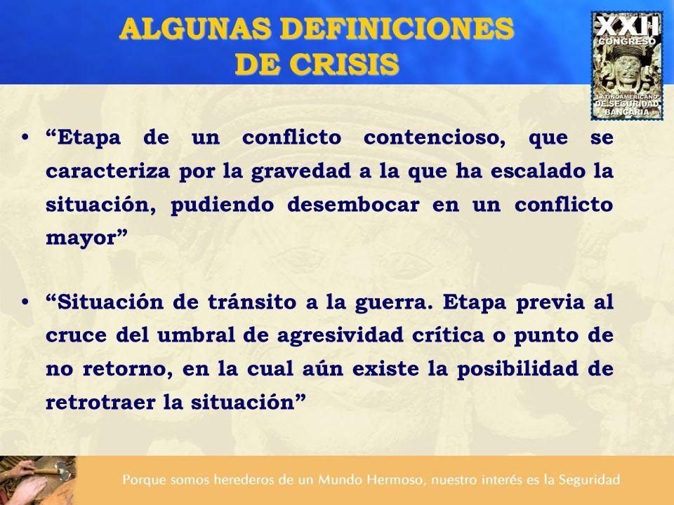ALGUNAS DEFINICIONES DE CRISIS