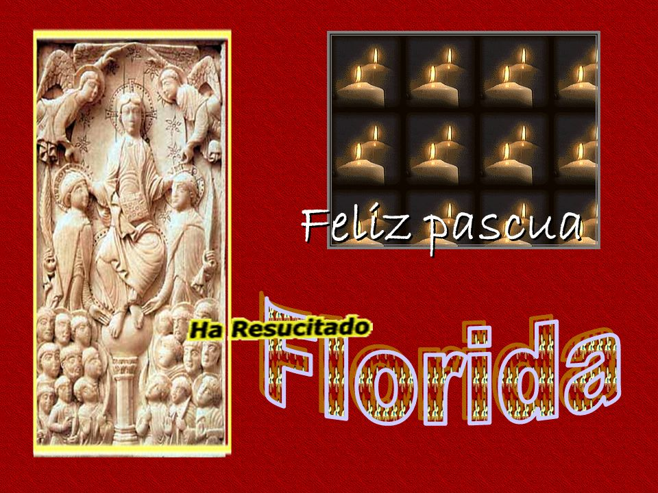 Feliz pascua Florida