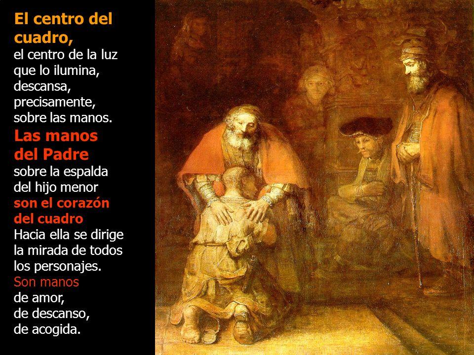 El centro del cuadro, Las manos del Padre