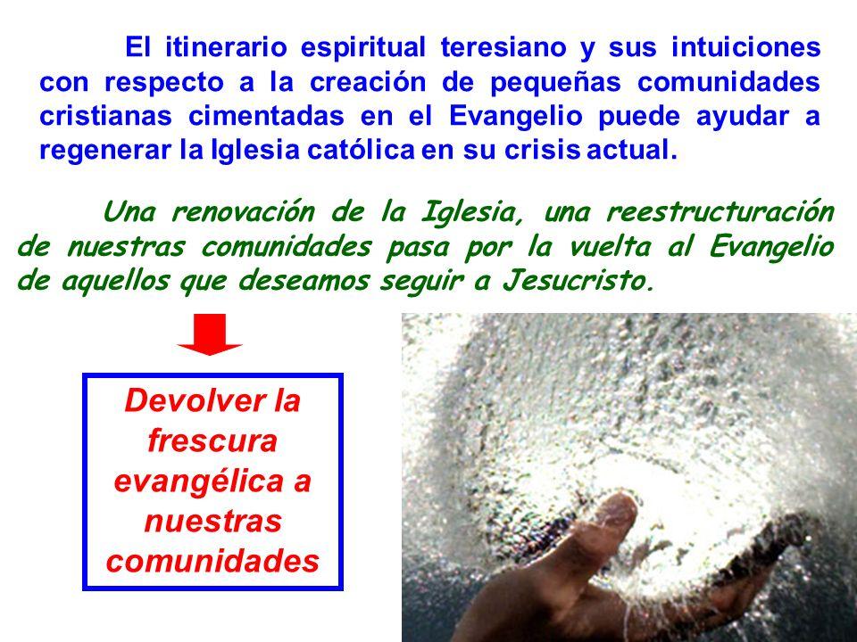 Devolver la frescura evangélica a nuestras comunidades