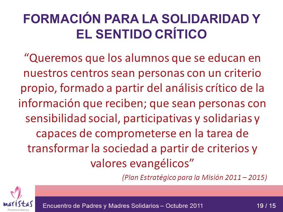FORMACIÓN PARA LA SOLIDARIDAD Y EL SENTIDO CRÍTICO