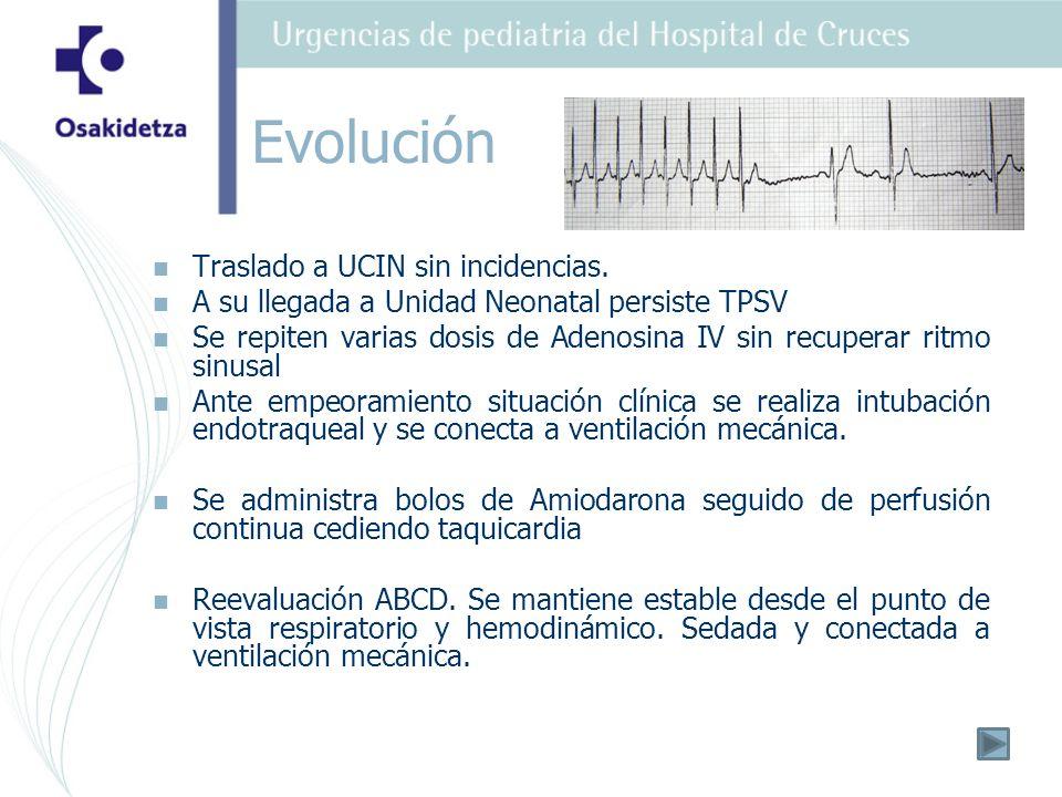 Evolución Traslado a UCIN sin incidencias.