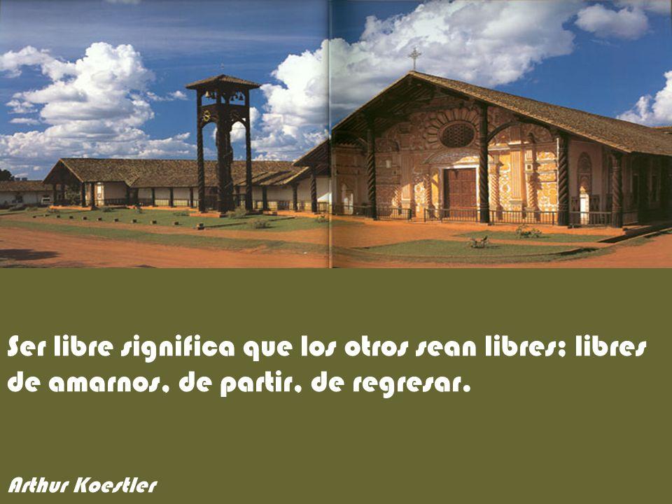 Ser libre significa que los otros sean libres; libres de amarnos, de partir, de regresar.