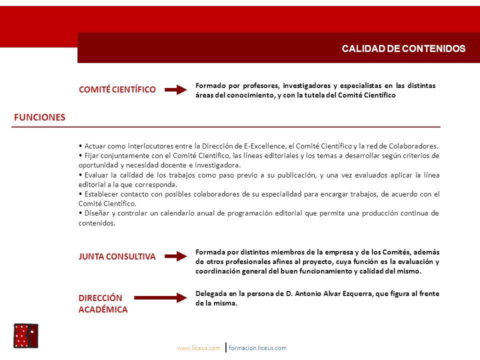 FUNCIONES CALIDAD DE CONTENIDOS COMITÉ CIENTÍFICO JUNTA CONSULTIVA