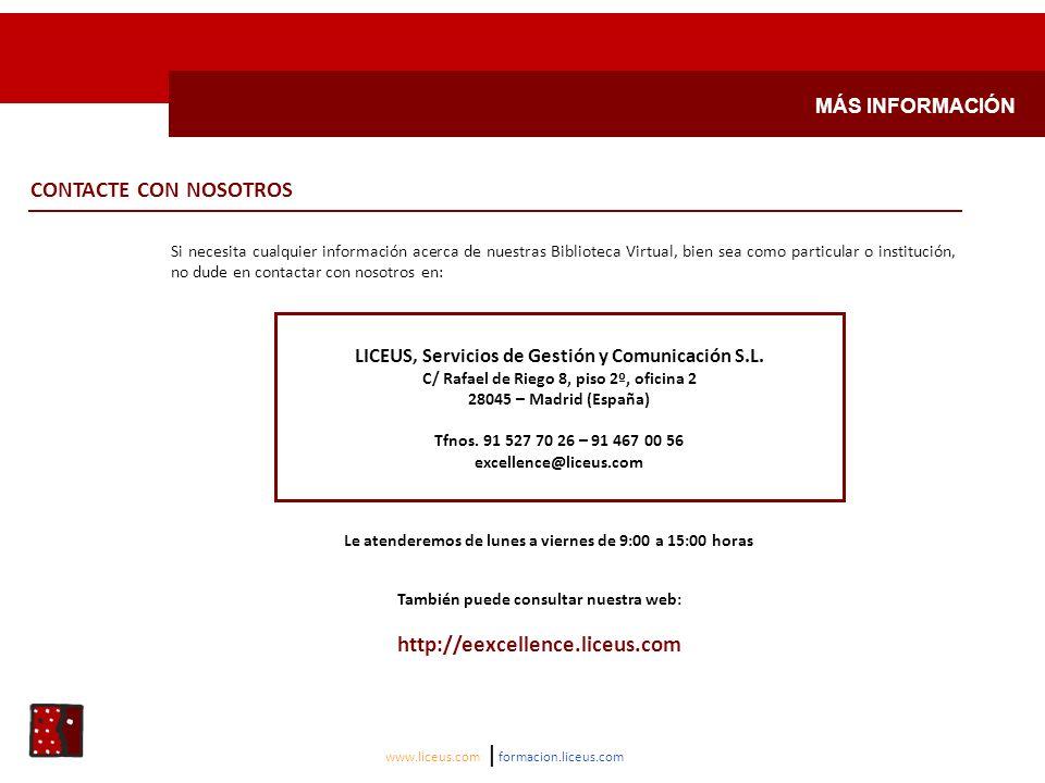 CONTACTE CON NOSOTROS http://eexcellence.liceus.com MÁS INFORMACIÓN