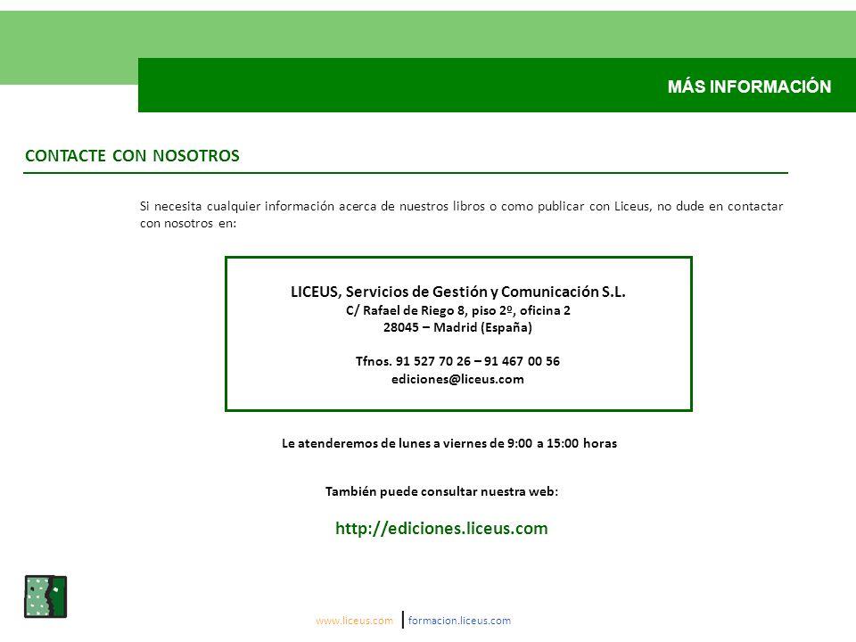 CONTACTE CON NOSOTROS http://ediciones.liceus.com MÁS INFORMACIÓN