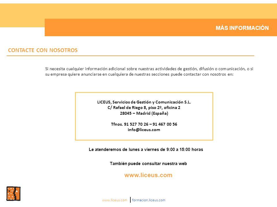 CONTACTE CON NOSOTROS www.liceus.com MÁS INFORMACIÓN